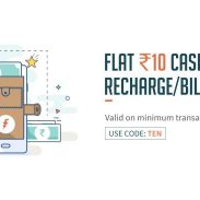 Flat Rs.10 Cashback on Recharges/Bills of Rs.10 or Above