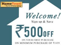 HomeTown Offer : Get Rs. 500 off on minimum purchase of Rs. 2,499