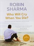 Amazon India : Robin Sharma Who Will Cry When You Die? at Rs.109