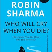 Amazon India : Who Will Cry When You Die? Paperback – 15 Jun 2006